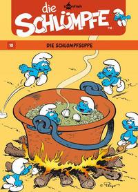 Cover Thumbnail for Die Schlümpfe (Splitter Verlag, 2011 series) #10 - Die Schlumpfsuppe