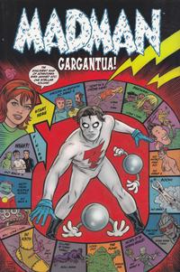 Cover Thumbnail for Madman Gargantua (Image, 2007 series)