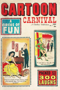 Cover Thumbnail for Cartoon Carnival (Charlton, 1962 series) #7