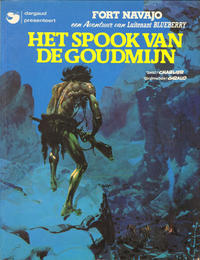 Cover Thumbnail for Luitenant Blueberry (Oberon; Dargaud Benelux, 1978 series) #[13] - Het spook van de goudmijn
