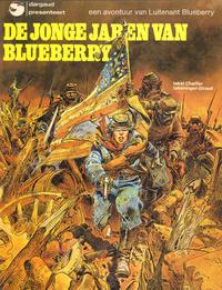 Cover Thumbnail for Luitenant Blueberry (Oberon; Dargaud Benelux, 1976 series) #[3] - De jonge jaren van Blueberry