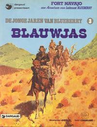 Cover Thumbnail for Luitenant Blueberry (Oberon; Dargaud Benelux, 1978 series) #20 - De jonge jaren van Blueberry 3: Blauwjas
