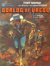 Cover Thumbnail for Luitenant Blueberry (Oberon; Dargaud Benelux, 1978 series) #[6] - Oorlog of vrede