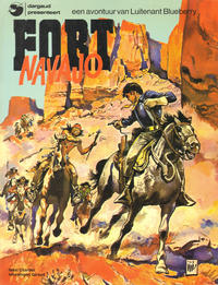 Cover Thumbnail for Luitenant Blueberry (Oberon; Dargaud Benelux, 1976 series) #[1] - Fort Navajo