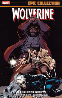 Cover Thumbnail for Wolverine Epic Collection (Marvel, 2014 series) #1 - Madripoor Nights