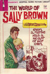 Cover for Hospital Nurse Picture Library (Pearson, 1964 series) #37 - The World of Sally Brown