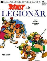 Cover Thumbnail for Asterix (Egmont Ehapa, 1968 series) #10 - Asterix als Legionär [x. Aufl.]