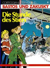 Cover Thumbnail for Bastos und Zakusky (comicplus+, 1986 series) #6 - Die Stunde des Stiers