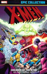 Cover Thumbnail for X-Men Epic Collection (Marvel, 2014 series) #1 - Children of the Atom