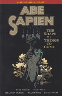 Cover Thumbnail for Abe Sapien (Dark Horse, 2008 series) #4 - The Shape of Things to Come
