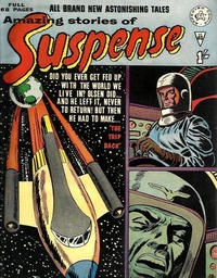 Cover Thumbnail for Amazing Stories of Suspense (Alan Class, 1963 series) #40