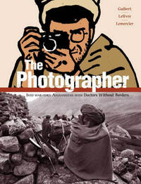 Cover Thumbnail for The Photographer (First Second, 2009 series)