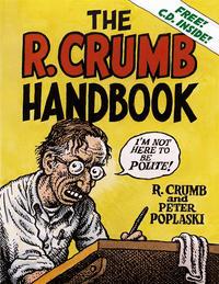Cover Thumbnail for The R. Crumb Handbook (MQ Publications, 2005 series)