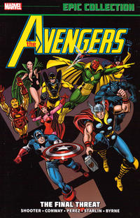 Cover Thumbnail for Avengers Epic Collection (Marvel, 2013 series) #9 - The Final Threat